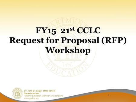 FY15 21st CCLC Request for Proposal (RFP) Workshop