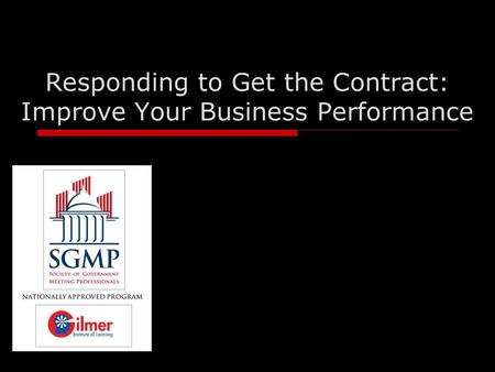 Responding to Get the Contract: Improve Your Business Performance.