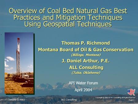Page 1 Copyright © 2002-03 ALL Consulting, All Rights Reserved January 3, 2003ALL Consulting Overview of Coal Bed Natural Gas Best Practices and Mitigation.