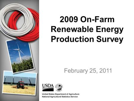 2009 On-Farm Renewable Energy Production Survey February 25, 2011.