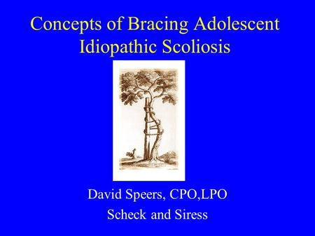Concepts of Bracing Adolescent Idiopathic Scoliosis