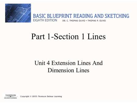 Part 1-Section 1 Lines Unit 4 Extension Lines And Dimension Lines.