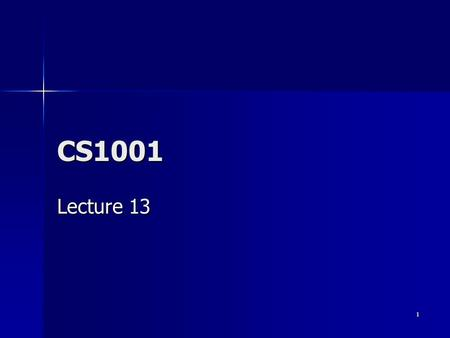 1 CS1001 Lecture 13. 2 Overview Java Programming Java Programming.