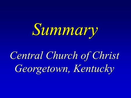 Summary Central Church of Christ Georgetown, Kentucky.