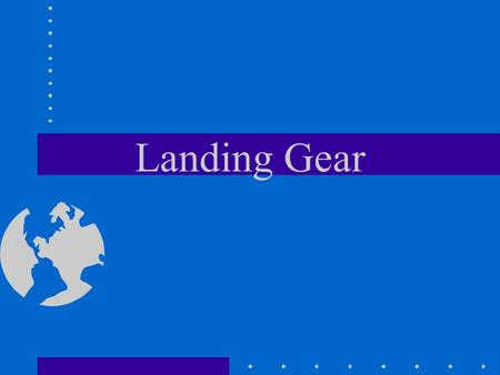 Landing Gear. What are three advantages of a tricycle landing gear over a tail- wheel type landing gear?