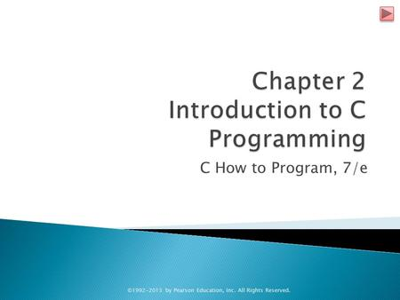 Chapter 2 Introduction to C Programming