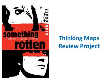 Thinking Maps Review Project