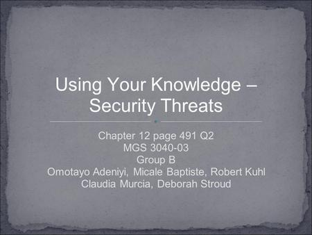 Using Your Knowledge – Security Threats
