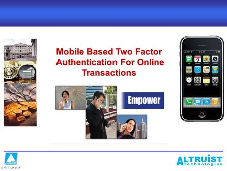Mobile Based Two Factor Authentication For Online Transactions Authentication For Online Transactions.