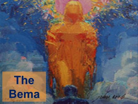 The Bema. Our Lord! Text: Genesis 49 www.gracega.org/Sermons1/SermonSeries.html.