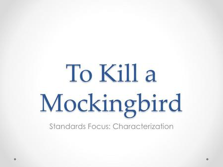 Standards Focus: Characterization