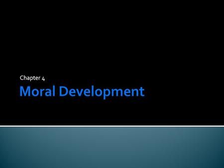 Chapter 4.  All of us are moral philosophers and our moral reasoning helps guide our judgments and behavior  Hidden Motives – YouTube Hidden Motives.