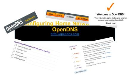 Configuring Home Network With OpenDNS