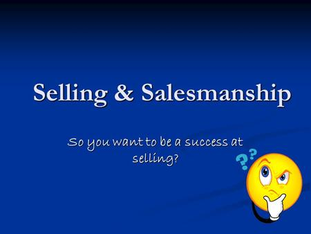 Selling & Salesmanship