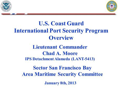 U.S. Coast Guard International Port Security Program Overview