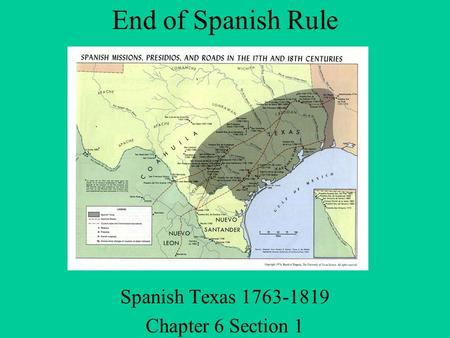 Spanish Texas Chapter 6 Section 1