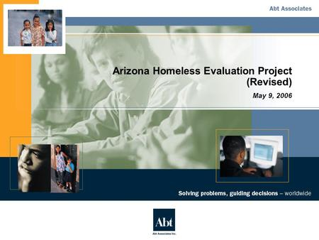 Arizona Homeless Evaluation Project (Revised) May 9, 2006.