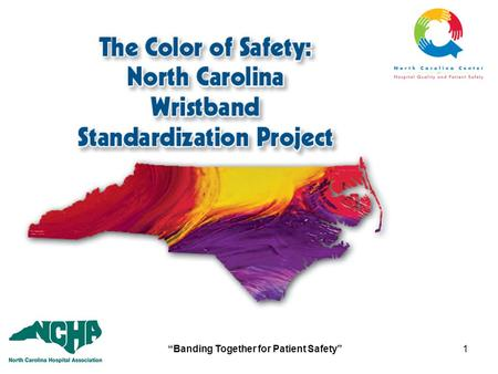 """Banding Together for Patient Safety"""
