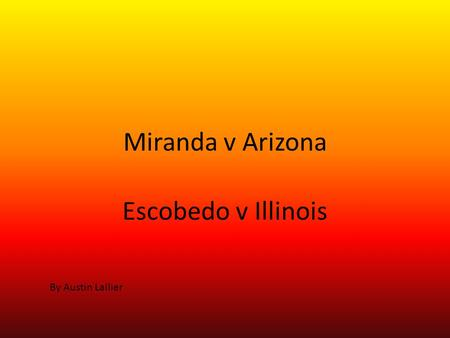 Miranda vs arizona essays