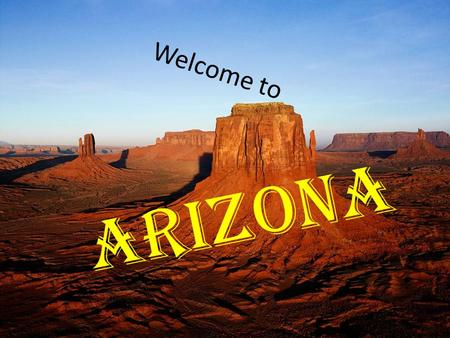 "Welcome to Arizona History The name Arizona comes from the O'odham Indian word for ""little spring"". The first European visitor to the state was a Spanish."