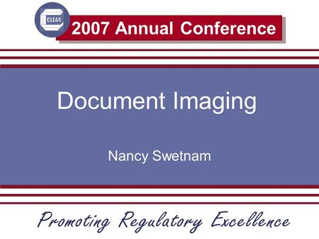 2007 Annual Conference Document Imaging Nancy Swetnam.