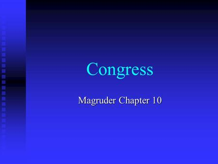 Congress Magruder Chapter 10.