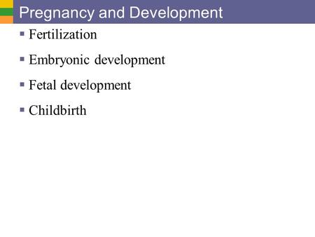 Pregnancy and Development