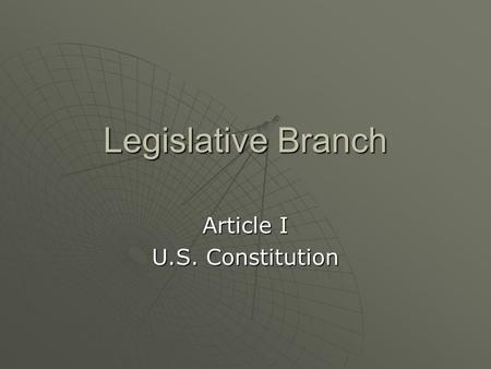 Article I U.S. Constitution