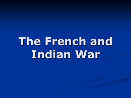 The French and Indian War. North America in 1750.