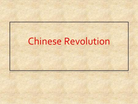 Chinese Revolution. Past Chinese Governments Dynasties since 1994 BC- Xia Emperor has absolute power Qing Dynasty- 1664-1911 was current dynasty until.