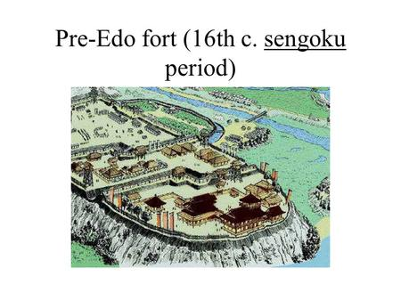 "Pre-Edo fort (16th c. sengoku period). ""Three unifiers"" and emergence of ""Baku-han"" order Oda Nobunaga Toyotomi Hideyoshi Tokugawa Ieyasu Images from."