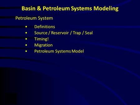 Basin & Petroleum Systems Modeling