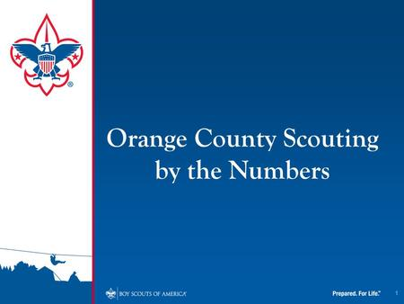 1 Orange County Scouting by the Numbers. How Many Pounds of Food Were Collected During the 2010 Scouting for Food Campaign? 364,307 Pounds.