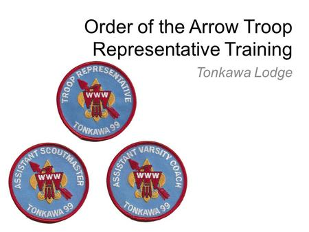 Order of the Arrow Troop Representative Training Tonkawa Lodge.