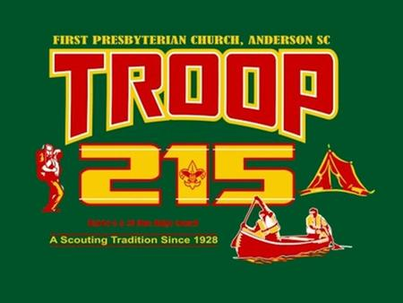 Welcome to Troop 215 The following presentation will provide the history of our troop and the scouting program. Thank you for your interest in the scouting.