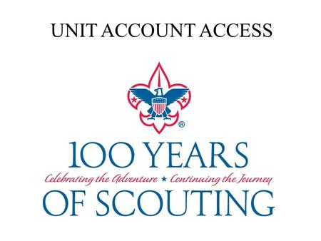 UNIT ACCOUNT ACCESS. To access Unit Accounts log on it www.gec-bsa.org Click on: Unit Account Access.