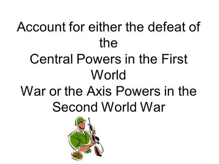 What Events Signaled the Final Defeat of the Central Powers?