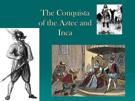 the spanish conquisxat The effectiveness of home schooling instruction essay the good and bad  effects of spanish exploration and colonization on latin american countries and  the.