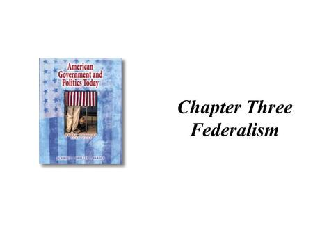 Chapter Three Federalism. 87,500 Governments! There are various ways of ordering relations between central governments and smaller units of government,