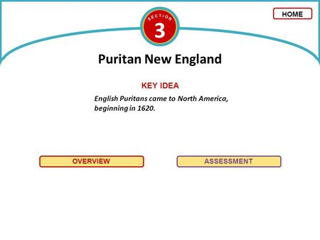 3 Puritan New England KEY IDEA