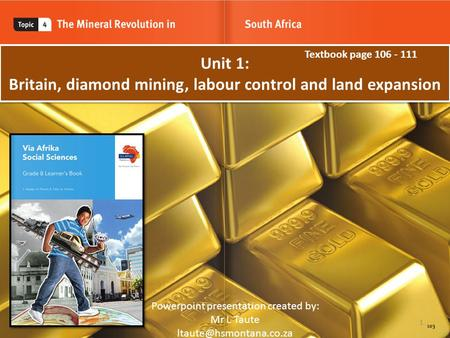 Unit 1: Britain, diamond mining, labour control and land expansion
