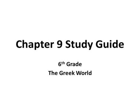 6th Grade The Greek World