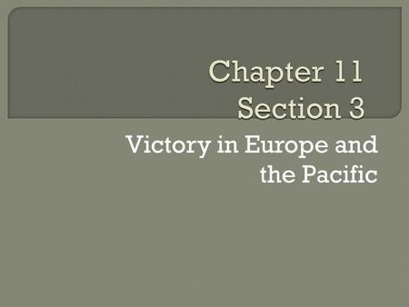 Victory in Europe and the Pacific.  Executive Order 8802  Bracero program  Executive Order 9066  Government manages the economy.