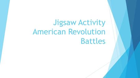 Jigsaw Activity American Revolution Battles