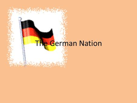The German Nation.