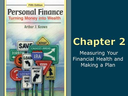 Measuring Your Financial Health and Making a Plan.