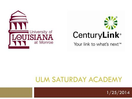 ULM SATURDAY ACADEMY 1/25/2014. What is Accounting?  Accounting is the recording, measurement and interpretation of financial information. 2.