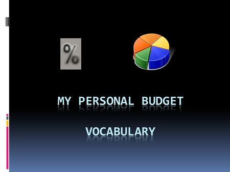 My Personal Budget Vocabulary