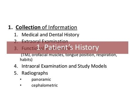 Outline Orthodontic directions Medical and dental history Klinical examination Model analysis Angle diagnostic system.
