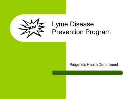 Lyme Disease Prevention Program Ridgefield Health Department.